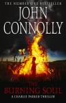 The Burning Soul (Charlie Parker, #10) - John Connolly