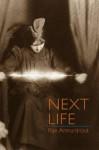 Next Life - Rae Armantrout