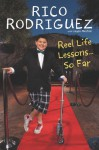 Reel Life Lessons ... So Far - Rico Rodriguez, Laura Morton
