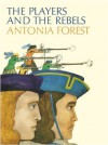 The Players and the Rebels - Antonia Forest