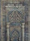Islamic Art and Architecture, 650-1250 - Richard Ettinghausen, Oleg Grabar, Marilyn Jenkins-Madina