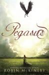 Pegasus - Robin McKinley