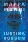 Mappa Mundi - Justina Robson