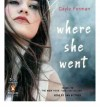 Where She Went - Gayle Forman, Dan Bittner