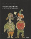The Sunday Books (Les Livres du dimanche) - Mervyn Peake, Michael Moorcock, Lili Sztajn