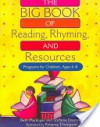 The Big Book of Reading, Rhyming and Resources: Programs for Children, Ages 4-8 - Beth Maddigan, Stefanie Drennan