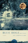Blue Hole Back Home - Joy Jordan-Lake