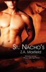 St. Nacho's (St. Nacho's, #1) - Z.A. Maxfield