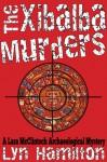 The Xibalba Murders (Lara McLintoch Mysteries) - Lyn Hamilton