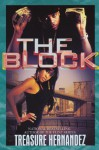 The Block - Treasure Hernandez