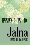 The Jalna Saga: All Sixteen Books of the Enduring Classic Series - Mazo de la Roche
