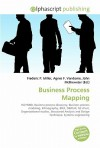 Business Process Mapping - Agnes F. Vandome, John McBrewster, Sam B Miller II