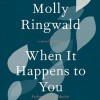 When It Happens to You: A Novel in Stories (Audio) - Molly Ringwald