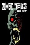 Zombie Tales Vol 3: Good Eatin' - William Messner-Loebs, Monte Cook, Kim Krizan