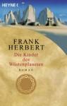 Die Kinder des Wüstenplaneten (Der Wüstenplanet #3) - Frank Herbert, Ronald M. Hahn