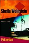 a.k.a. Sheila Weinstein: A Novel of Crime - Pat Jordan