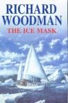 The Ice Mask - Richard Woodman
