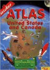 Sticker Atlas of the U.S. & Canada [With Over 130 Full-Color] - John Wright, Donald Simpson, David Hardy