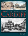 Changing Face Of Cardiff - Brian Lee