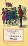 The Elephant War - Gillian Avery