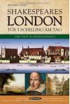 London für 5 Schilling am Tag: eine Stadt in der Renaissance - Richard Tames, Karin Schuler