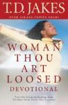 Woman, Thou Art Loosed! Devotional - T.D. Jakes