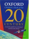 Oxford Children's Book Of The 20th Century: A Concise Guide To A Century Of Contrast And Change - Stewart Ross