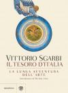 Il tesoro d'Italia: La lunga avventura dell'arte (Saggistica) (Italian Edition) - Vittorio Sgarbi, Michele Ainis