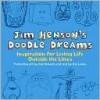 Jim Henson's Doodle Dreams - Jim Lewis, Jim Henson