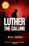 Luther: The Calling - Neil Cross