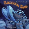 Raccoon Tune - Nancy E. Shaw, Howard Fine