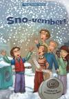 Sno-Vember! - Kathryn Lay, Stephanie F. Hedlund, Jason Wolff