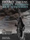 Ghost Stories and Mysteries - Ernest Favenc, James Doig