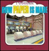How Paper is Made - Neil Curtis, Peter Greenland