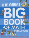 The Great Big Book of Math, Preschool - Ann Montague-Smith, Jenny Tulip, Steve Lumb
