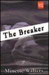 The Breaker - Minette Walters