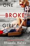One Broke Girl (Edgewood Falls) - Rhonda Helms