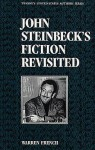 United States Authors Series: John Steinbecks Fiction Revisited - Warren French