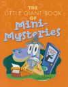 The Little Giant Book of Mini-Mysteries - Sterling Publishing Company, Inc., Sterling Publishing Company, Inc.