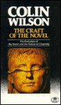 The Craft of the Novel - Colin Wilson