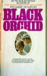 Black Orchid - Nicholas Meyer, Barry J. Kaplan