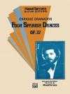 Four Spanish Dances, Op. 37 - Enrique Granados, Manuel Barrueco