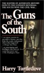 Guns of the South - Harry Turtledove