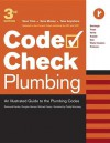 Plumbing: An Illustrated Guide to the Plumbing Codes - Michael Casey, Redwood Kardon, Douglas Hansen, Michael Casey, Paddy Morrissey