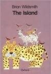 The Island - Brian Wildsmith