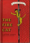 The Fire Cat (An I Can Read Book) - Esther Averill