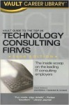 Vault Guide to the Top 25 Technology Consulting Firms - Vault Editors