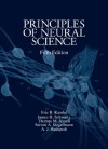 Principles of Neural Science, Fifth Edition (Principles of Neural Science (Kandel)) - Eric Kandel, James Schwartz, Thomas Jessell, Steven Siegelbaum, A.J. Hudspeth