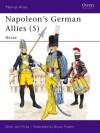 Napoleon's German Allies (5): Hessen-Darmstadt and Hessen-Kassel - Otto von Pivka, Bryan Fosten