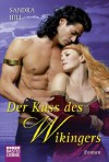 Der Kuss des Wikingers: Roman (German Edition) - Sandra Hill, Ulrike Moreno